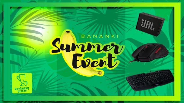 Konkurs: Bananki Summer Event i sprzęt dla graczy!