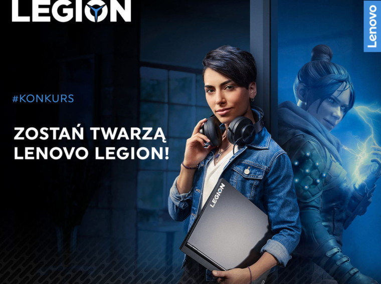 Zostań Twarzą Lenovo Legion